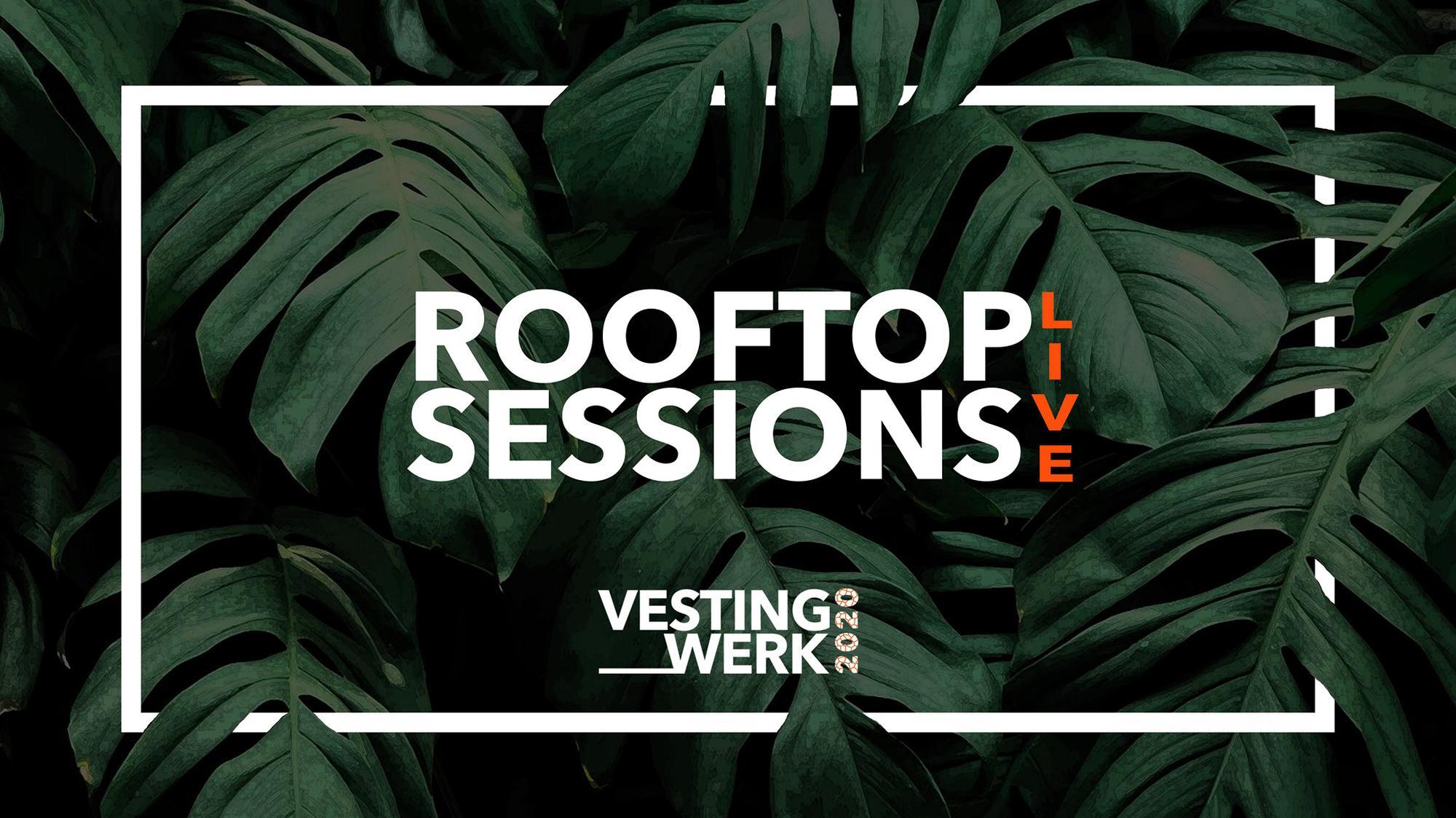 Vestingwerk Rooftop Sessions